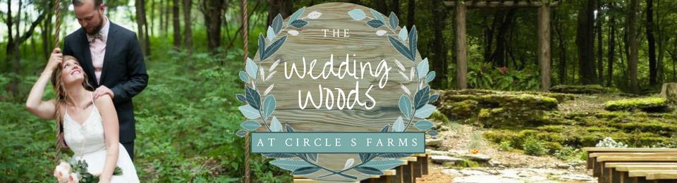 The Wedding Woods at Circle S Farms